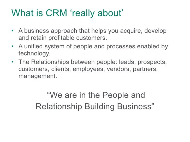 Customer Relationship Management - What is CRM ?