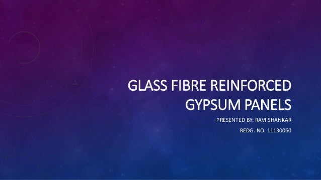 Glass Reinforced Gypsum Product : Glass fibre reinforced gypsum panels