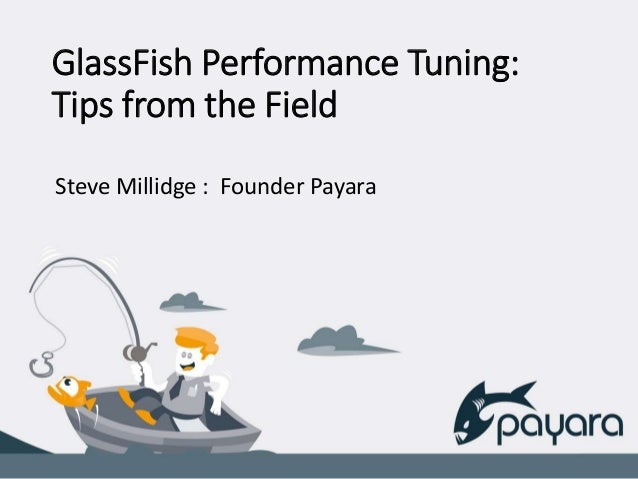 545f52034557 Glass fish performance tuning tips from the field