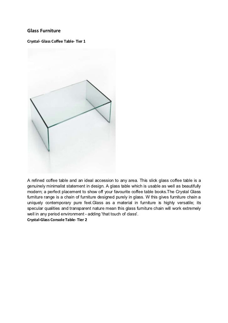 Glass FurnitureCrystal- Glass Coffee Table- Tier 1A refined coffee table and an ideal accession to any area. This slick gl...
