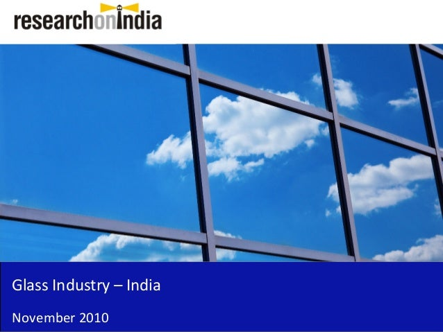Glass Industry – India November 2010