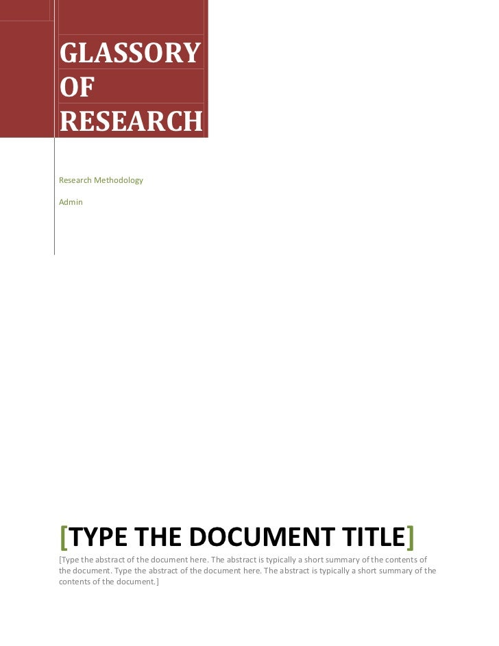 GLASSORY OF RESEARCHResearch MethodologyAdmin[Type the document title][Type the abstract of the document here. The abstra...