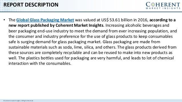 Global Glass Packaging Market to surpass us$ 82 billion by 2025 Slide 2