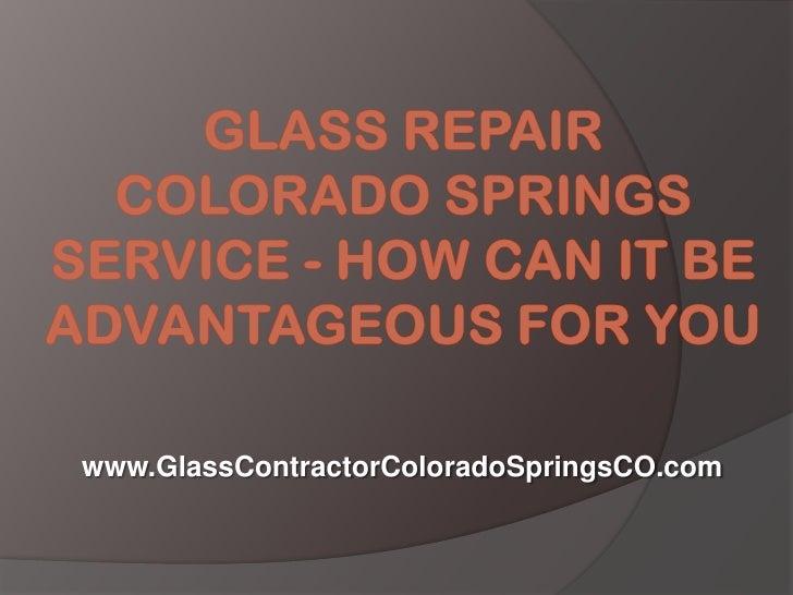 www.GlassContractorColoradoSpringsCO.com