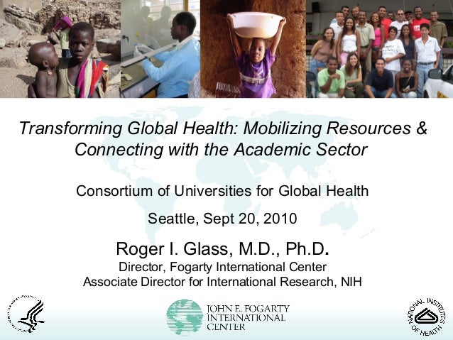 Transforming Global Health: Mobilizing Resources & Connecting with the Academic Sector Consortium of Universities for Glob...