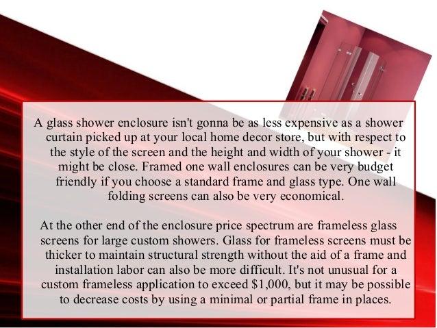 7. A Glass Shower Enclosure ...