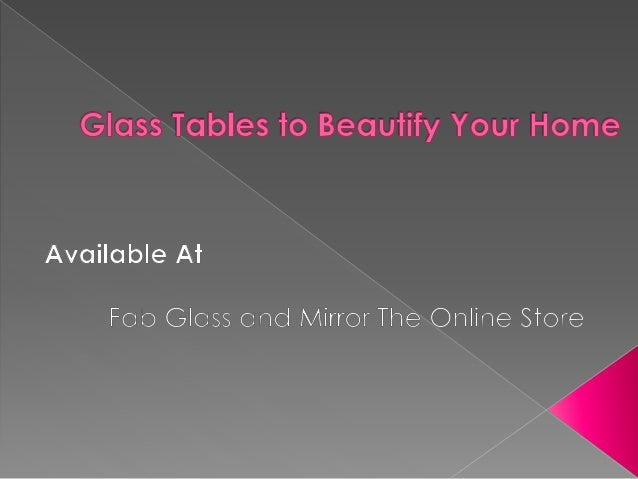  Bent Glass Tables add a new look and flavor to your living room or terrace and to any place in your home where you place...