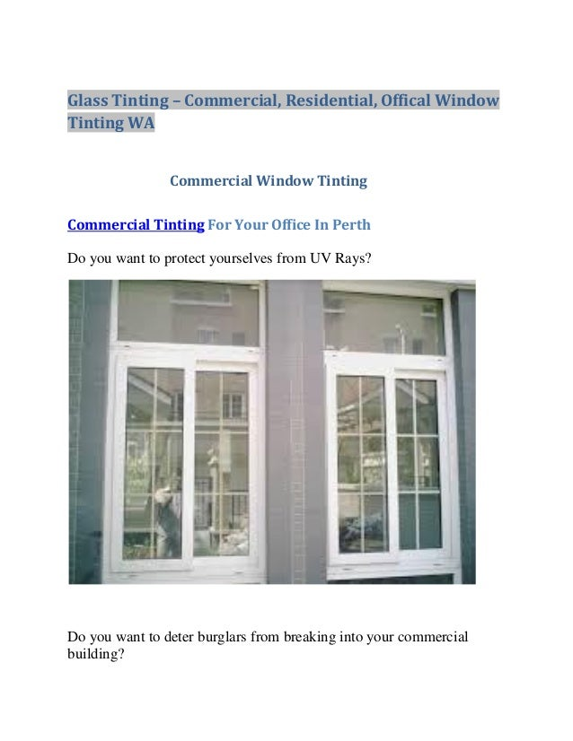 Glass Tinting – Commercial, Residential, Offical Window Tinting WA  Commercial Window Tinting Commercial Tinting For Your ...