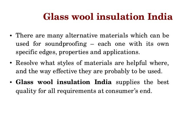 Glass wool insulation delhi superb soundproofing for Rockwool insulation properties