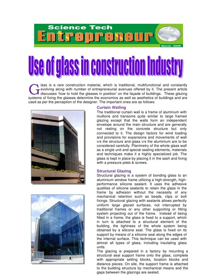 G       lass is a rare construction material, which is traditional, multifunctional and constantly       evolving along wi...
