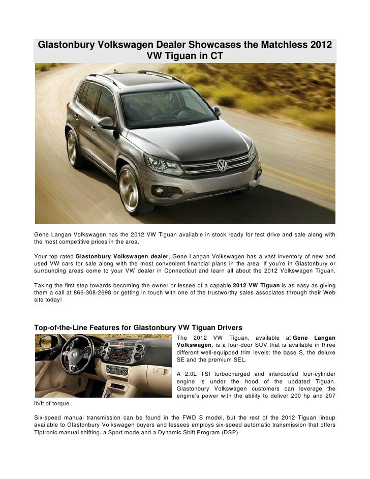 Glastonbury Volkswagen Dealer Showcases the Matchless 2012 VW Tiguan