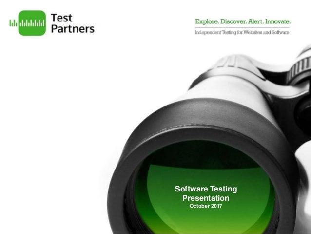 Software Testing Presentation October 2017