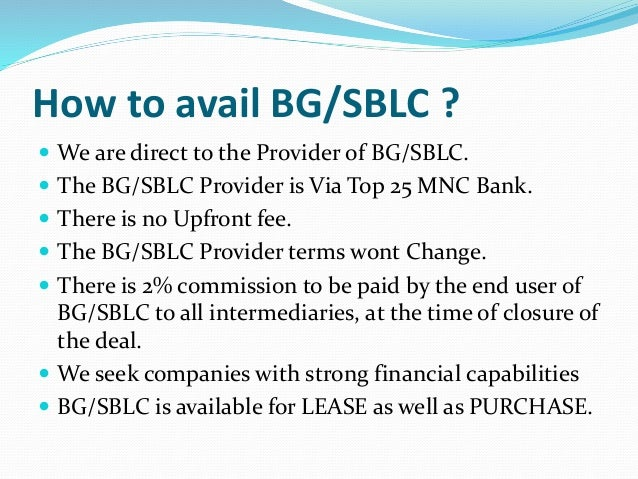 BG/SBLC for LEASE purchase