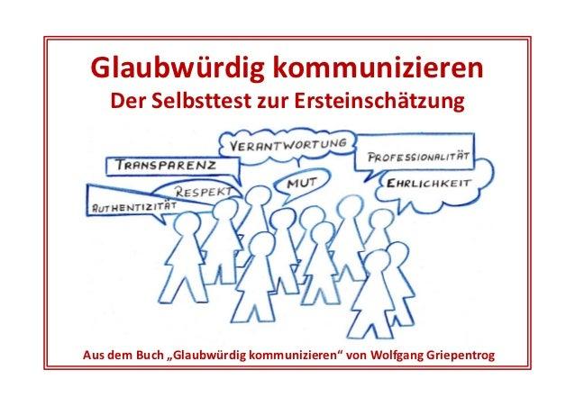 """Glaubwürdig kommunizieren    Der Selbsttest zur ErsteinschätzungAus dem Buch """"Glaubwürdig kommunizieren"""" von Wolfgang Grie..."""