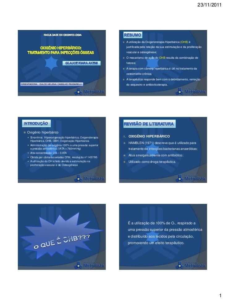 23/11/2011                                                                    A utilização da Oxigenoterapia Hiperbárica ...