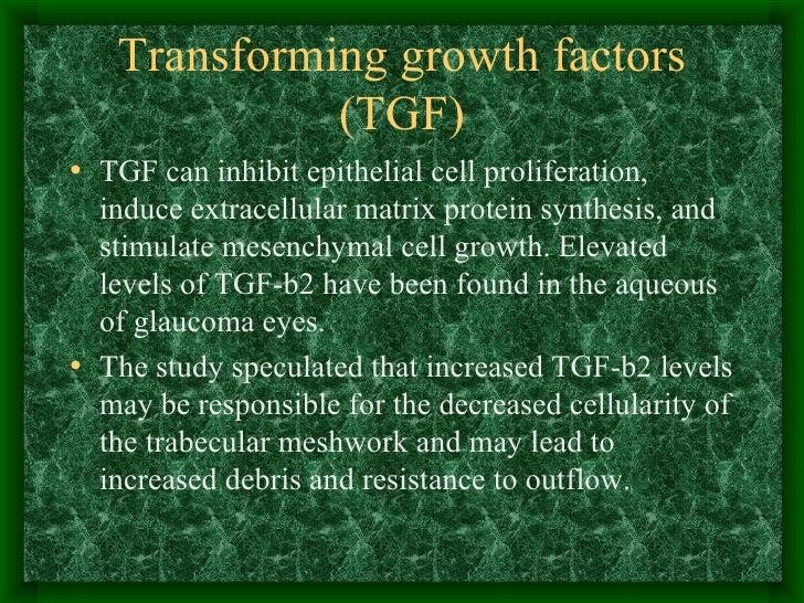 Transforming growth factors (TGF) <ul><li>TGF can inhibit epithelial cell proliferation, induce extracellular matrix prote...
