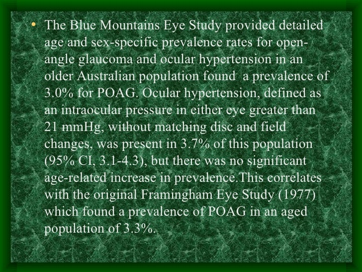 <ul><li>The Blue Mountains Eye Study provided detailed age and sex-specific prevalence rates for open-angle glaucoma and o...