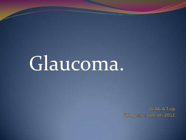 Glaucoma.