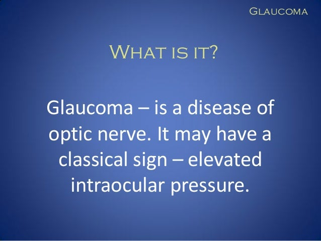 Glaucoma for the students and general practitioners Slide 2