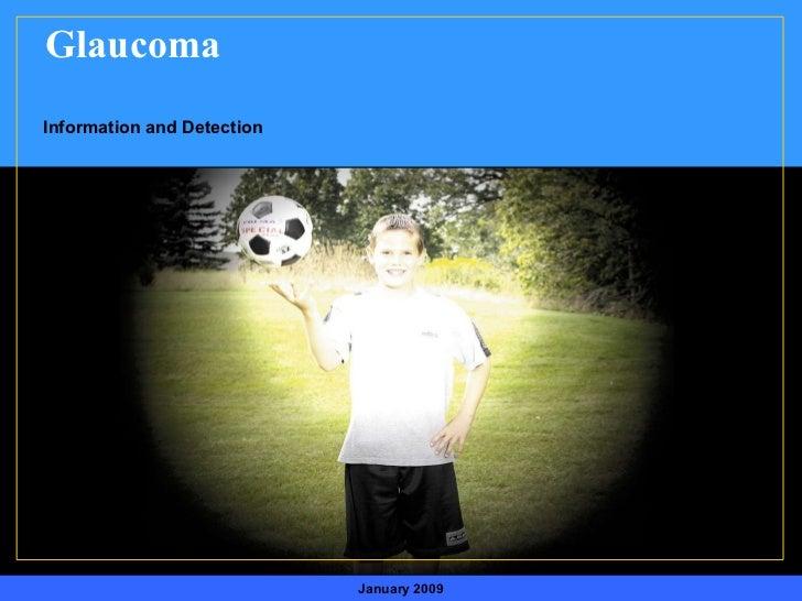 mruszczy: NEED LOGOS!! January 2009 Glaucoma Information and Detection