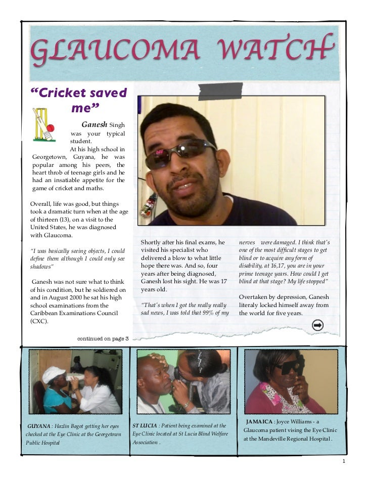 "GLAUCOMA WATCH  ""Cricket saved        me""                         Ganesh Singh                 was your typical           ..."