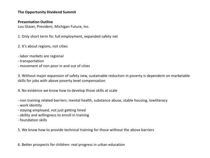 <ul><li>The Opportunity Dividend SummitPresentation OutlineLou Glazer, President, Michigan Future, Inc.1. Only short ter...