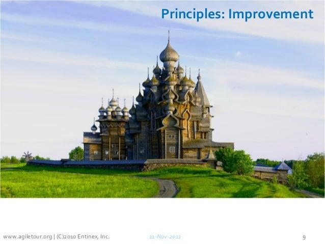 Principles: Improvement 11-Nov-2011 9www.agiletour.org | (C)2010 Entinex, Inc.