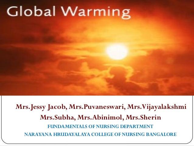Mrs.Jessy Jacob, Mrs.Puvaneswari, Mrs.Vijayalakshmi       Mrs.Subha, Mrs.Abinimol, Mrs.Sherin         FUNDAMENTALS OF NURS...