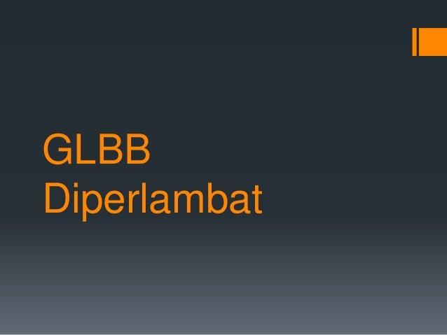 GLBB  Diperlambat