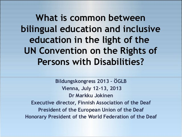 What is common between bilingual education and inclusive education in the light of the UN Convention on the Rights of Pers...