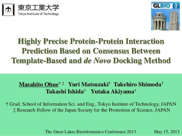 Masahito Ohue† ‡ Yuri Matsuzaki† Takehiro Shimoda†Takashi Ishida† Yutaka Akiyama†† Grad. School of Information Sci. and En...