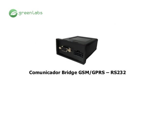 Comunicador Bridge GSM/GPRS – RS232