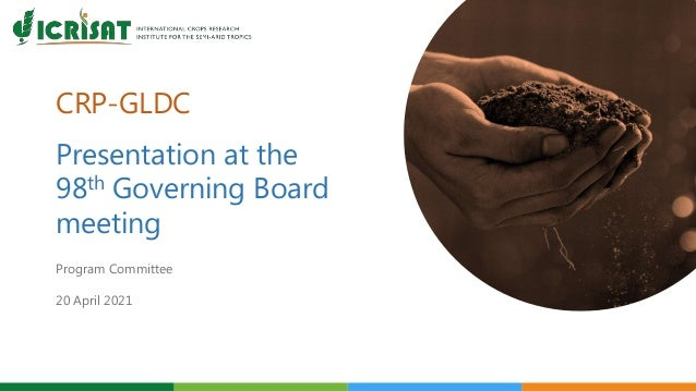 CRP-GLDC Presentation at the 98th Governing Board meeting Program Committee 20 April 2021