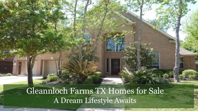 Gleannloch farms tx homes for sale a dream lifestyle awaits for Dream house for sale
