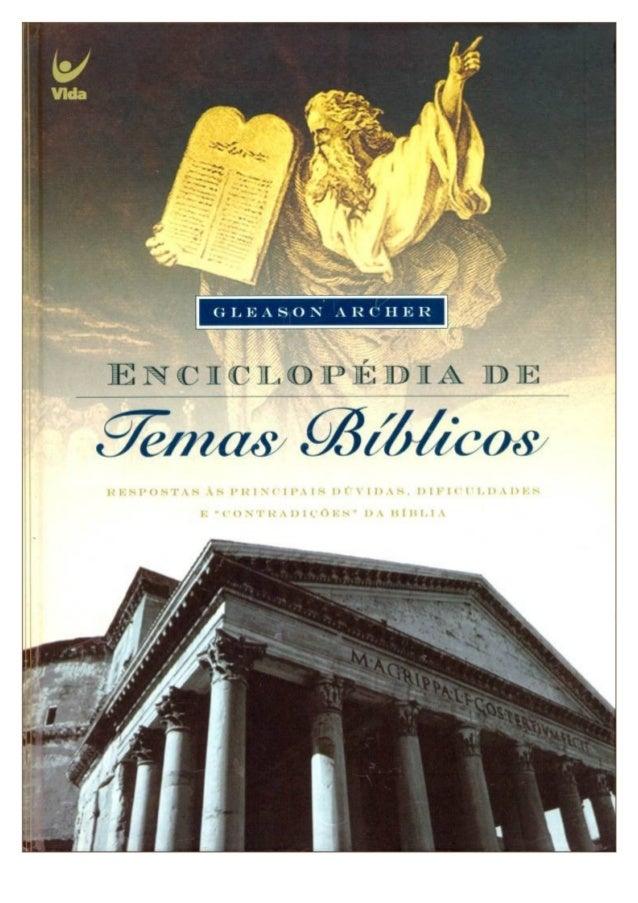 """Enciclopédia de Temas Bíblicos Respostas às principais dúvidas, dificuldades e """"contradições"""" da bíblia Gleason Archer Pub..."""