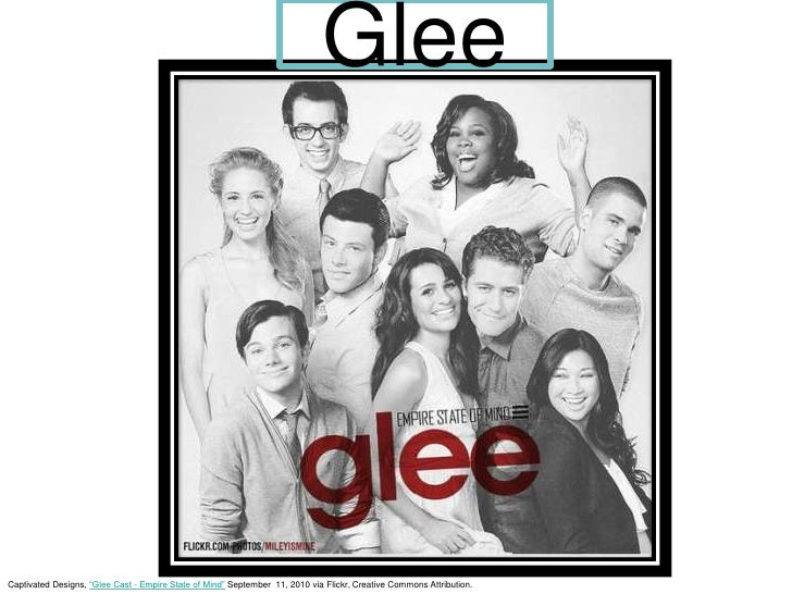 """Glee<br />Captivated Designs, """"Glee Cast - Empire State of Mind"""" September 11, 2010 via Flickr, Creative Commons Attribut..."""