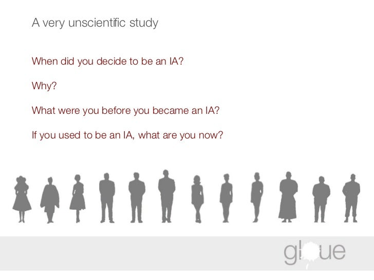 A very unscientific study When did you decide to be an IA? Why? What were you before you became an IA? If you used to be a...