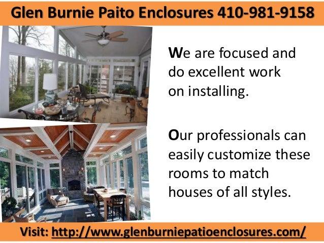 Glen Burnie Paito Enclosures 410 981 9158