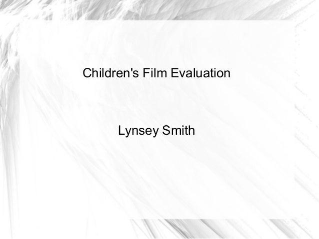 Children's Film Evaluation Lynsey Smith