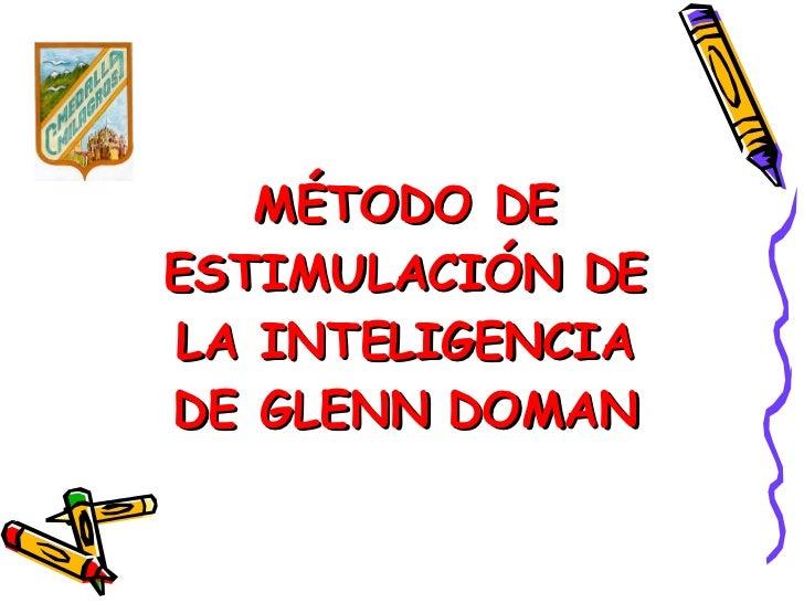 MÉTODO DE ESTIMULACIÓN DE LA INTELIGENCIA DE GLENN DOMAN