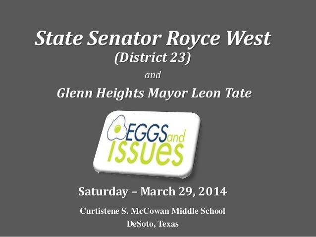 State Senator Royce West (District 23) and Glenn Heights Mayor Leon Tate Saturday – March 29, 2014 Curtistene S. McCowan M...