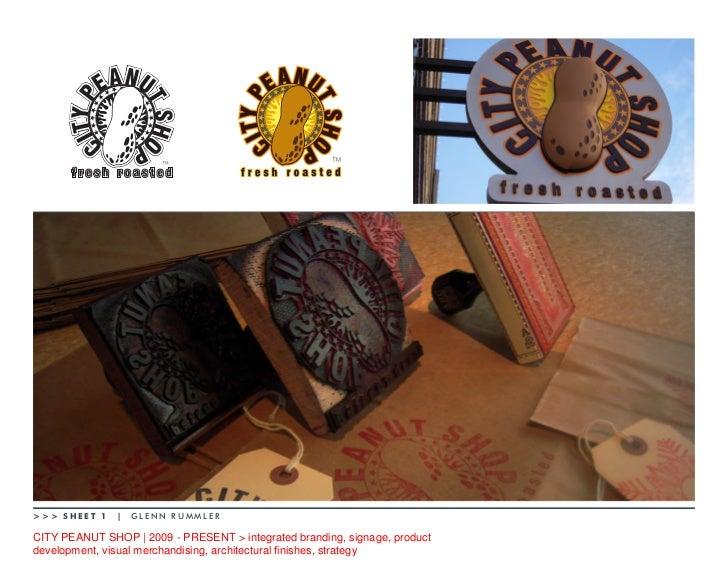 >>> SHEET 1        GLENN RUMMLERCITY PEANUT SHOP   2009 - PRESENT > integrated branding, signage, productdevelopment, visu...