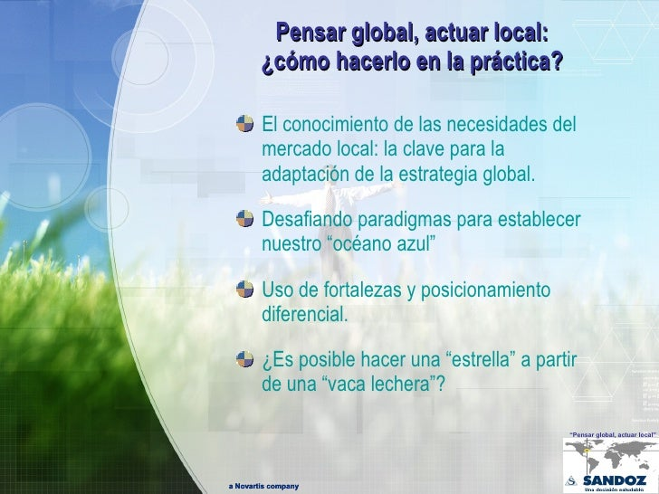 Pensar Global, Actuar Local en la Industria Farmacéutica  Slide 2