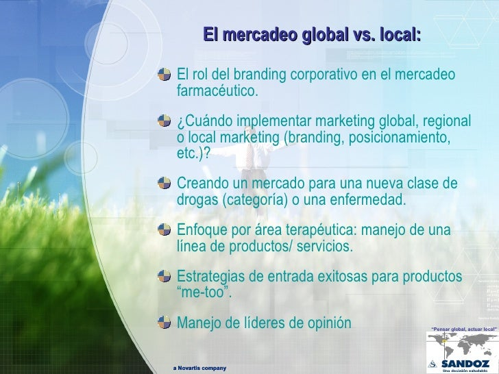 Pensar Global, Actuar Local en la Industria Farmacéutica  Slide 3