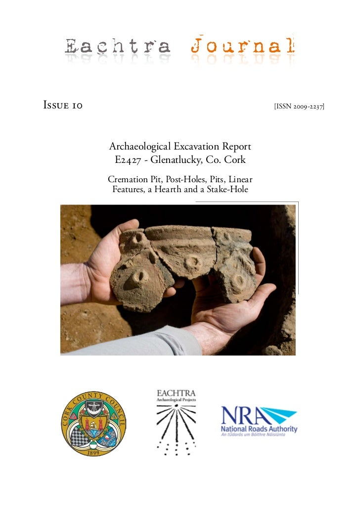 Eachtra JournalIssue 10                                             [ISSN 2009-2237]           Archaeological Excavation R...