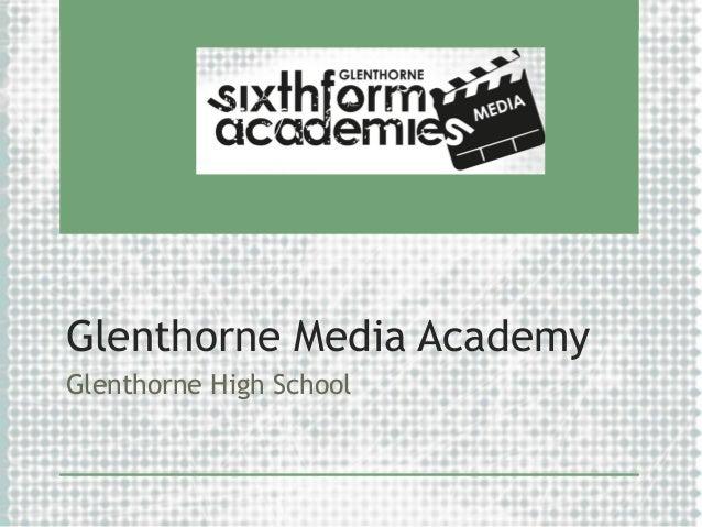 Glenthorne Media Academy Glenthorne High School
