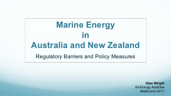 Marine Energy            inAustralia and New Zealand Regulatory Barriers and Policy Measures                              ...
