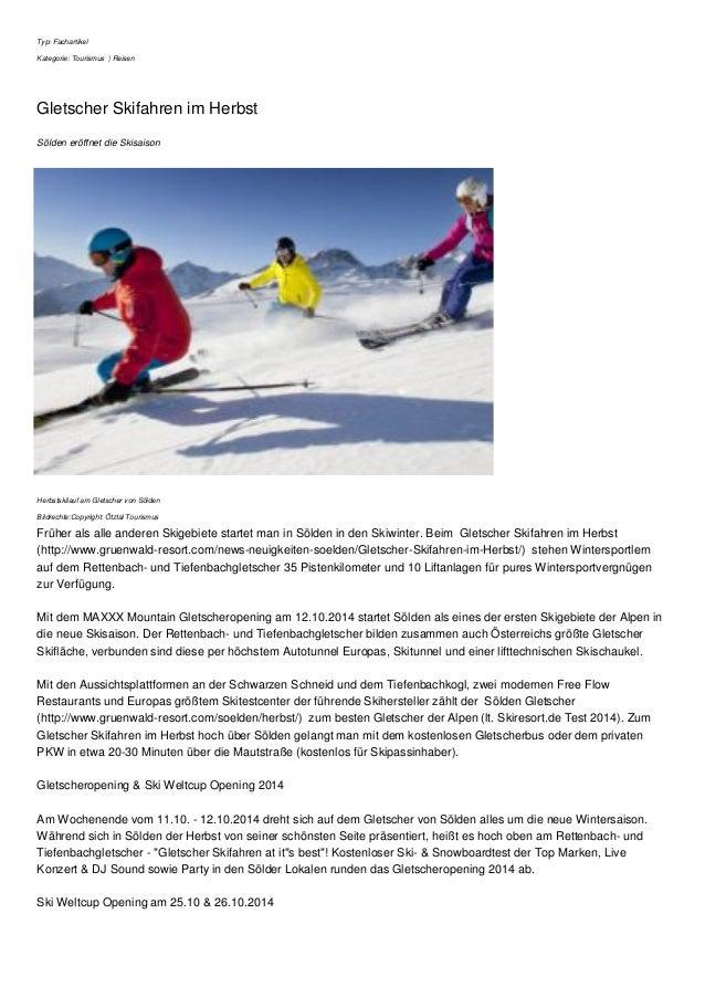 Typ: Fachartikel  Kategorie: Tourismus | Reisen  Gletscher Skifahren im Herbst  Sölden eröffnet die Skisaison  Herbstskila...