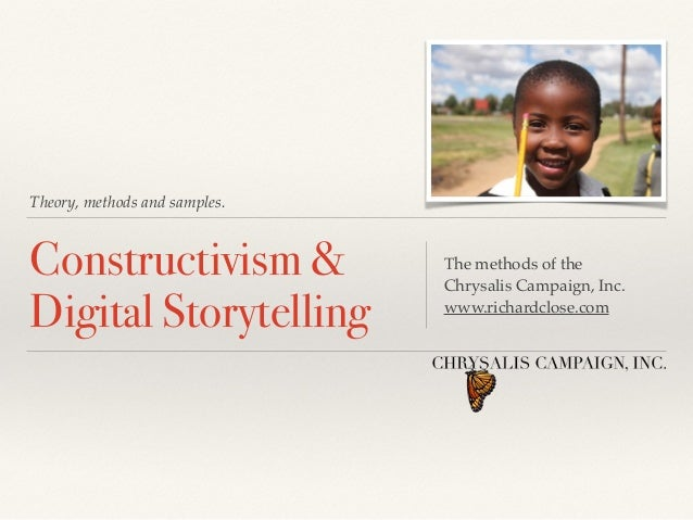 Theory, methods and samples. Constructivism &