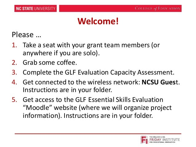 Welcome! Please … 1. Take a seat with your grant team members (or anywhere if you are solo). 2. Grab some coffee. 3. Compl...